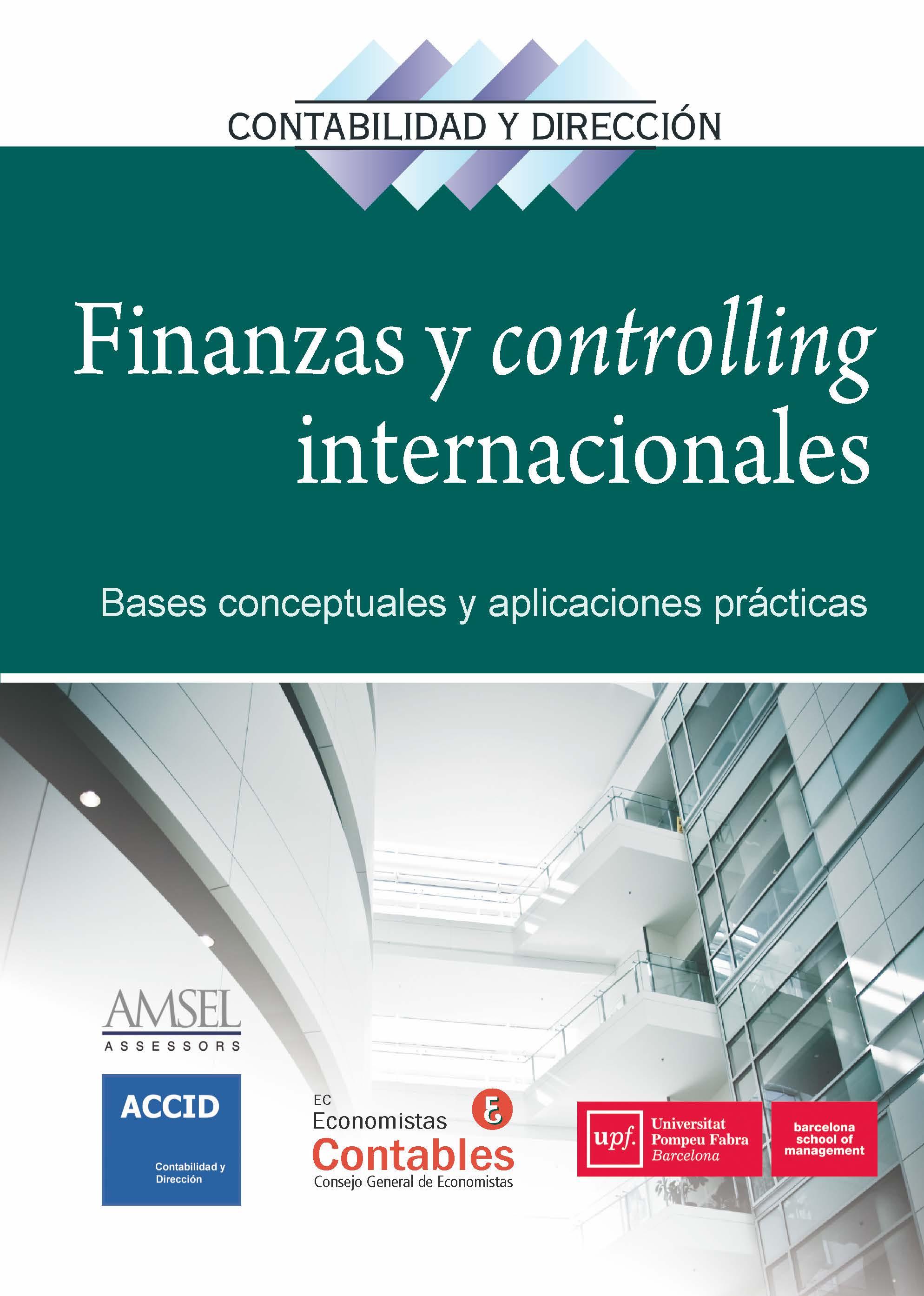Finanzas y controlling internacionales. Revista 26   «Bases conceptuales y aplicaciones prácticas»