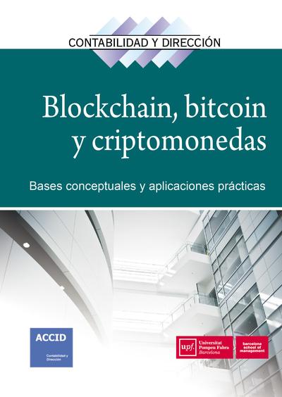 Blockchain, bitcoin y criptomonedas   «Bases conceptuales y aplicaciones prácticas»