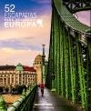 752 Escapadas para conocer Europa