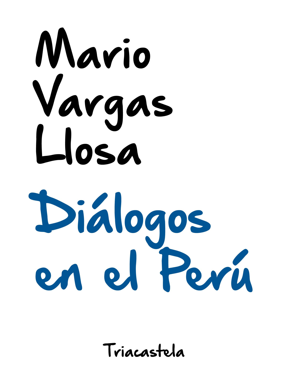 Diálogos en el Perú «Edición de Jorge Coaguila»