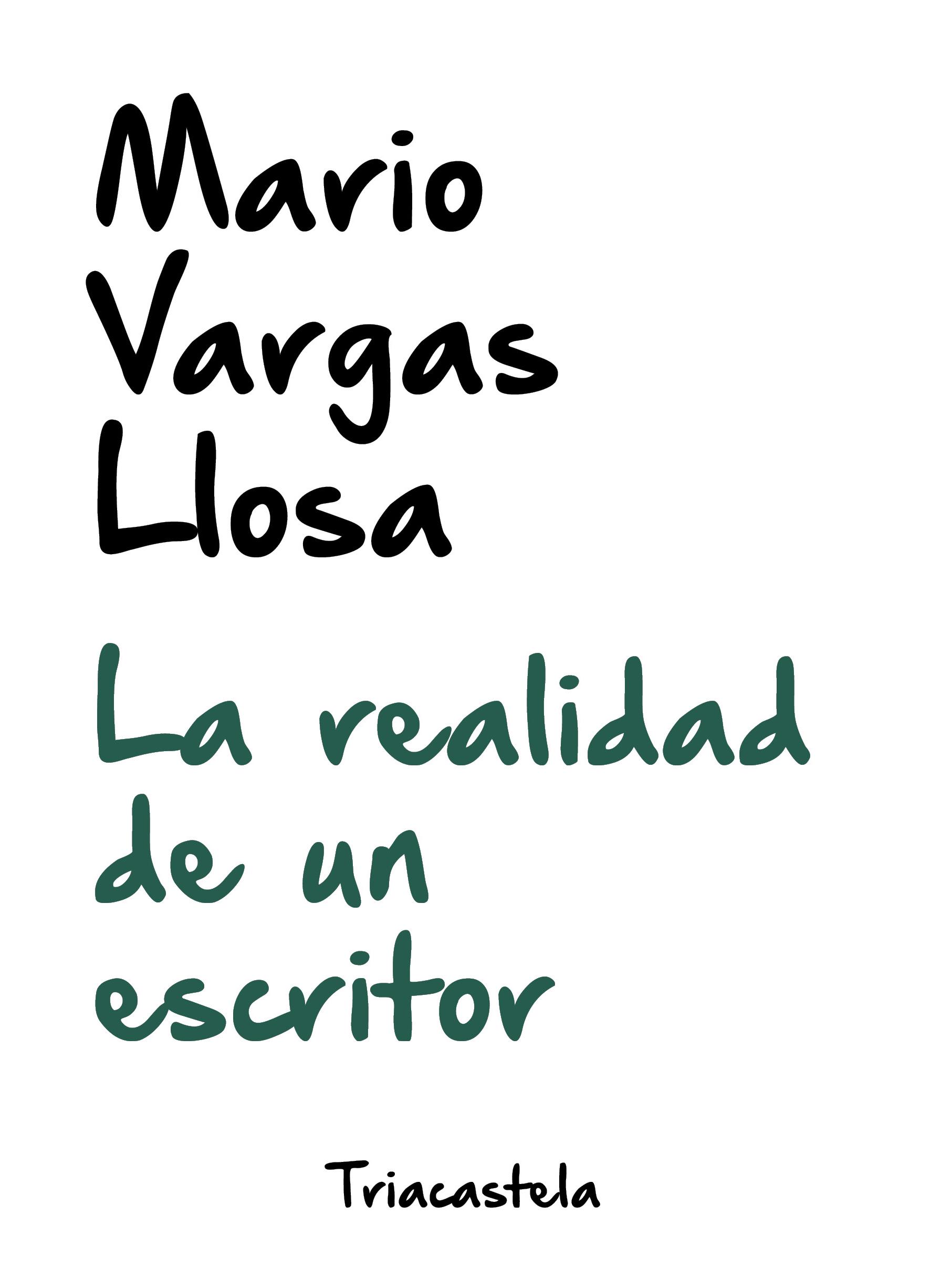 La realidad de un escritor «Edición de José Lázaro»