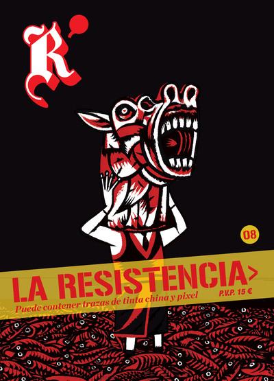 La Resistencia 8 «Puede contener trazas de tinta china y pixel»