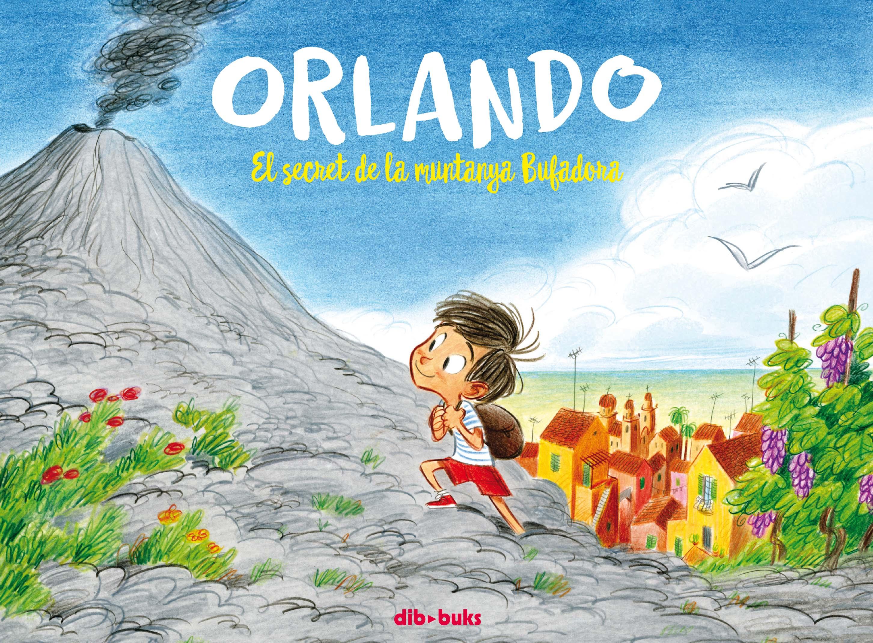 Orlando 1   «El secret de la muntanya Bufadora»