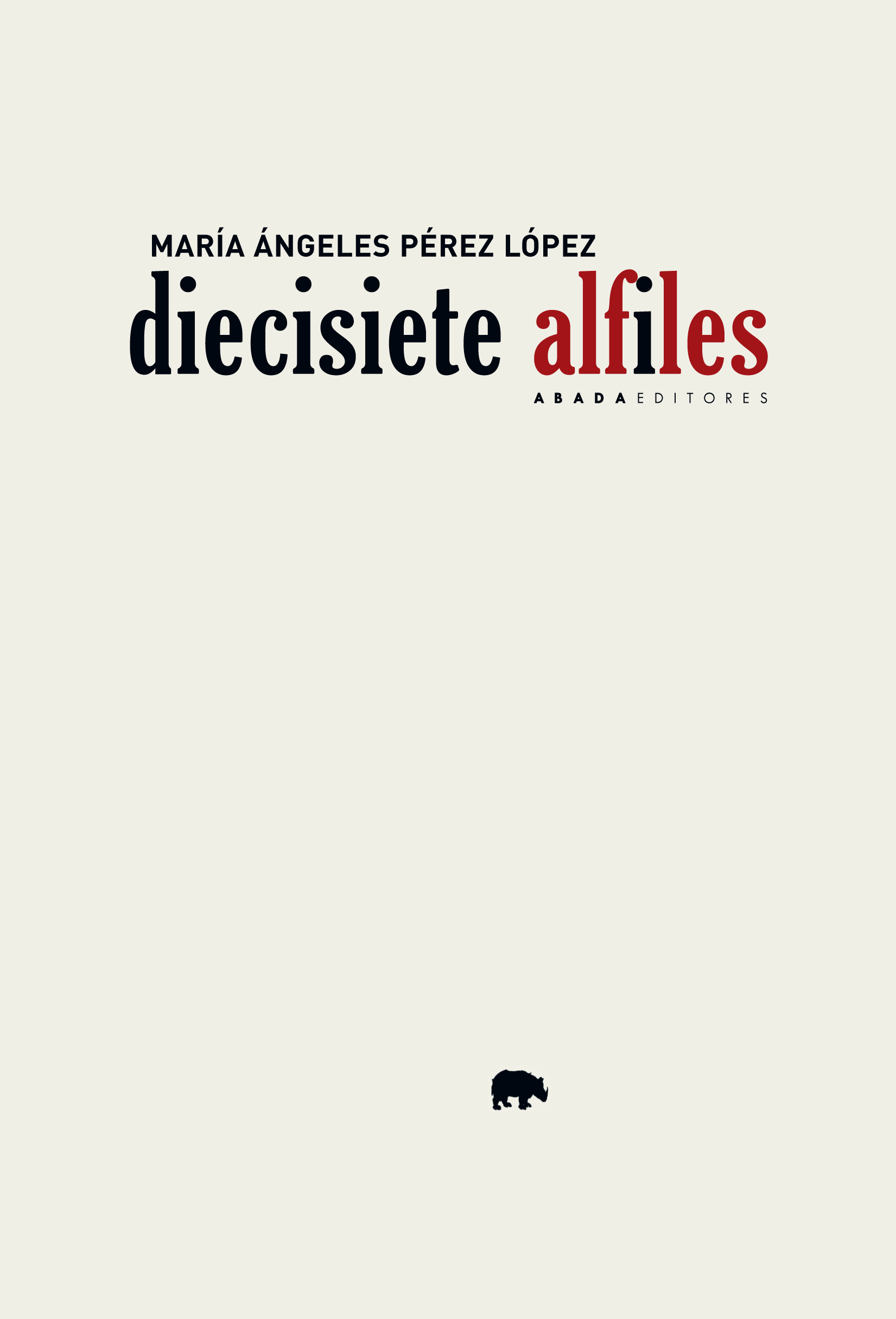 Diecisiete alfiles (9788417301323)