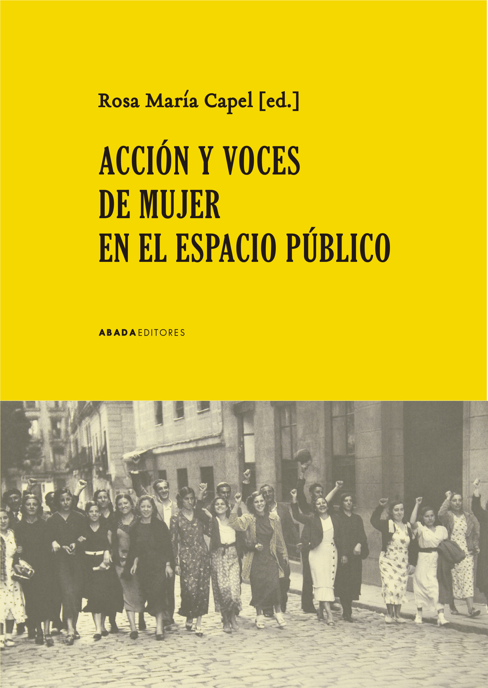 Acción y voces de mujer en el espacio público