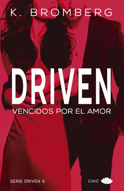 SERIE DRIVEN III VENCIDOS POR EL AMOR