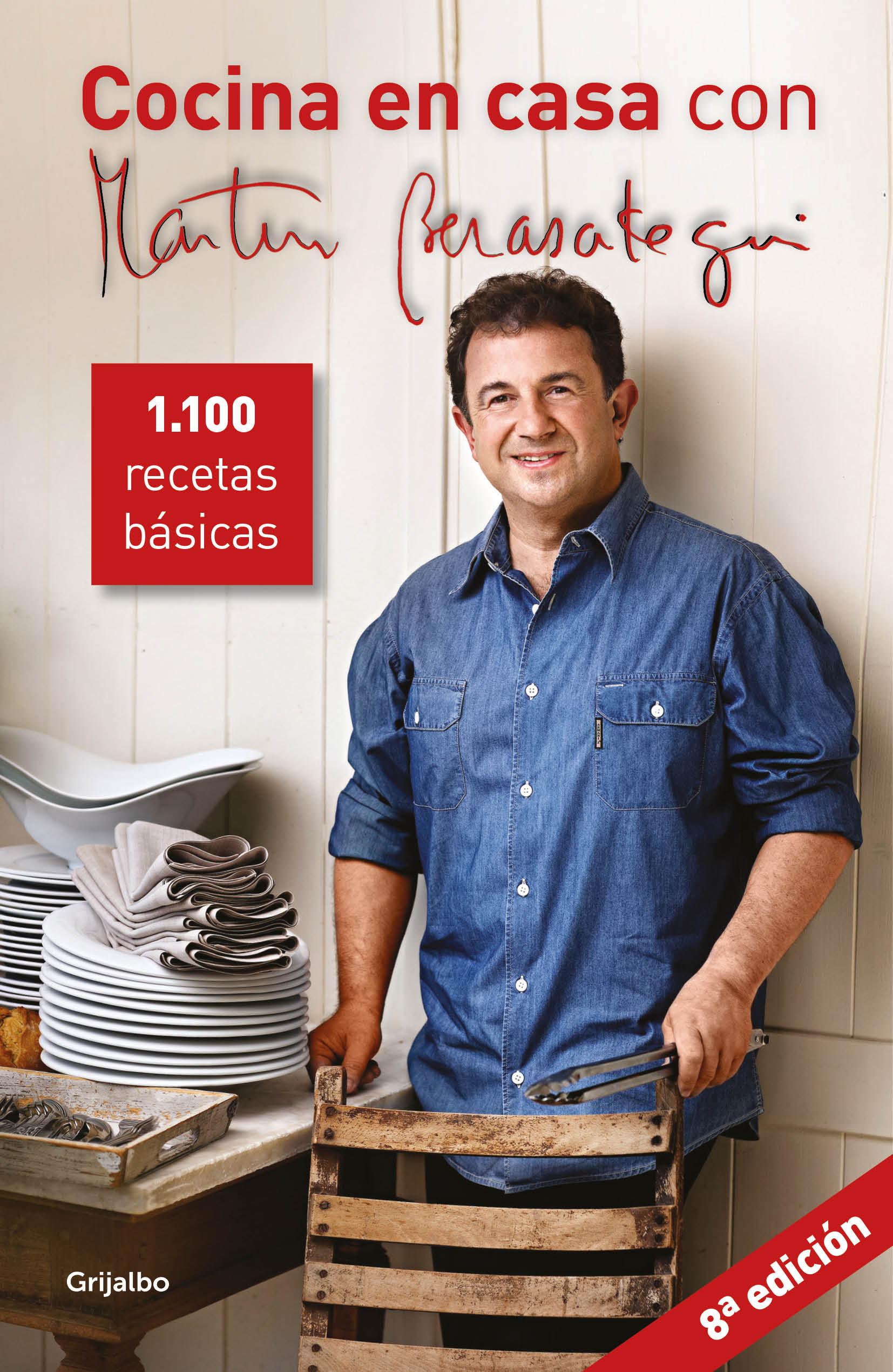 Cocina en casa con Martín Berasategui   «1100 recetas básicas»