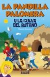 5La Pandilla Palomera y la cueva del butano