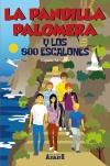 6La Pandilla Palomera y los ochocientos escalones