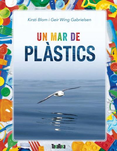 UN MAR DE PLASTICS (CATALAN)