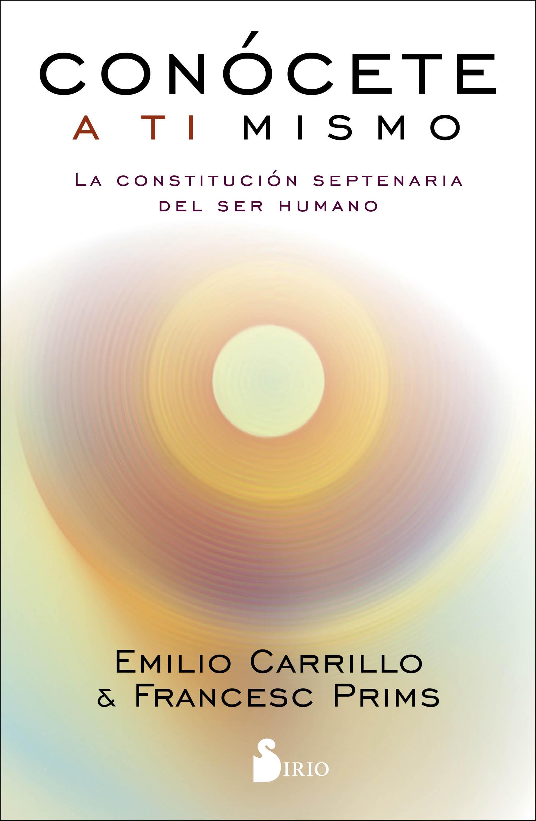 Conócete a ti mismo   «La constitución septenaria del ser humano»