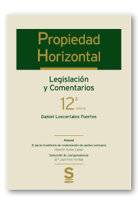 Propiedad Horizontal   «Legislación y Comentarios»