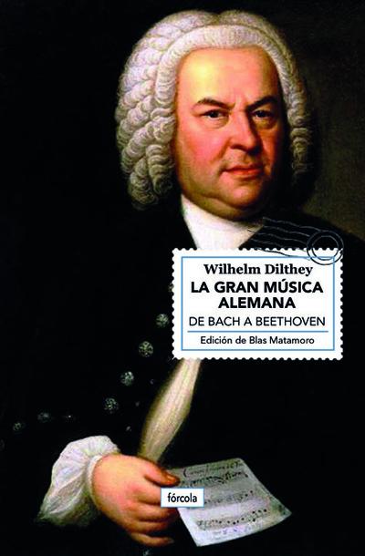 La gran música alemana   «De Bach a Beethoven»