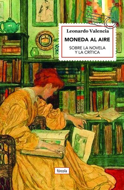 Moneda al aire   «Sobre la novela y la crítica»
