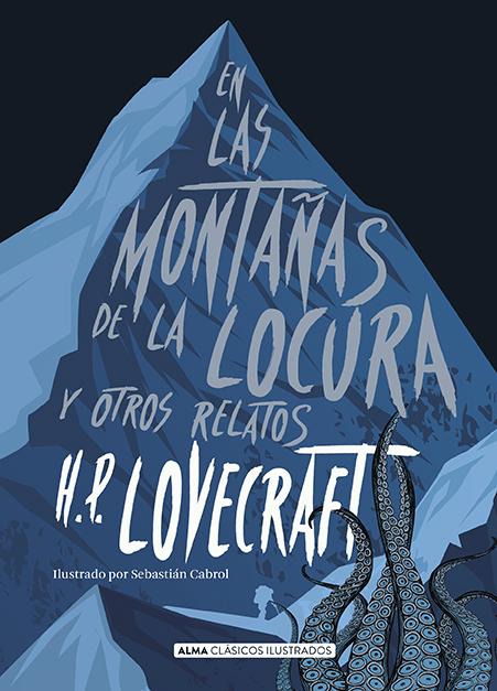 En las montañas de la locura y otros relatos (Clásicos)