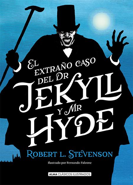 El extraño caso de Dr. Jekyll y Mr. Hyde (Clásicos)