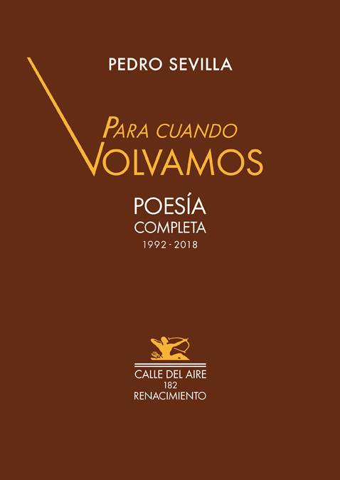 Para cuando volvamos   «Poesía completa 1992-2018»