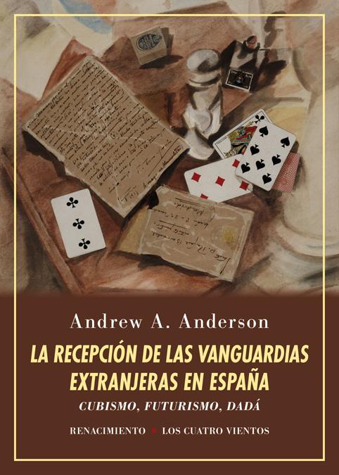 La recepción de las vanguardias extranjeras en España   «Cubismo, futurismo, dadá. Estudio y ensayo de bibliografía»
