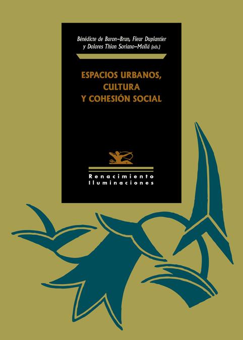 Espacios urbanos, cultura y cohesión social