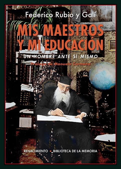 Mis maestros y mi educación   «Un hombre ante sí mismo»