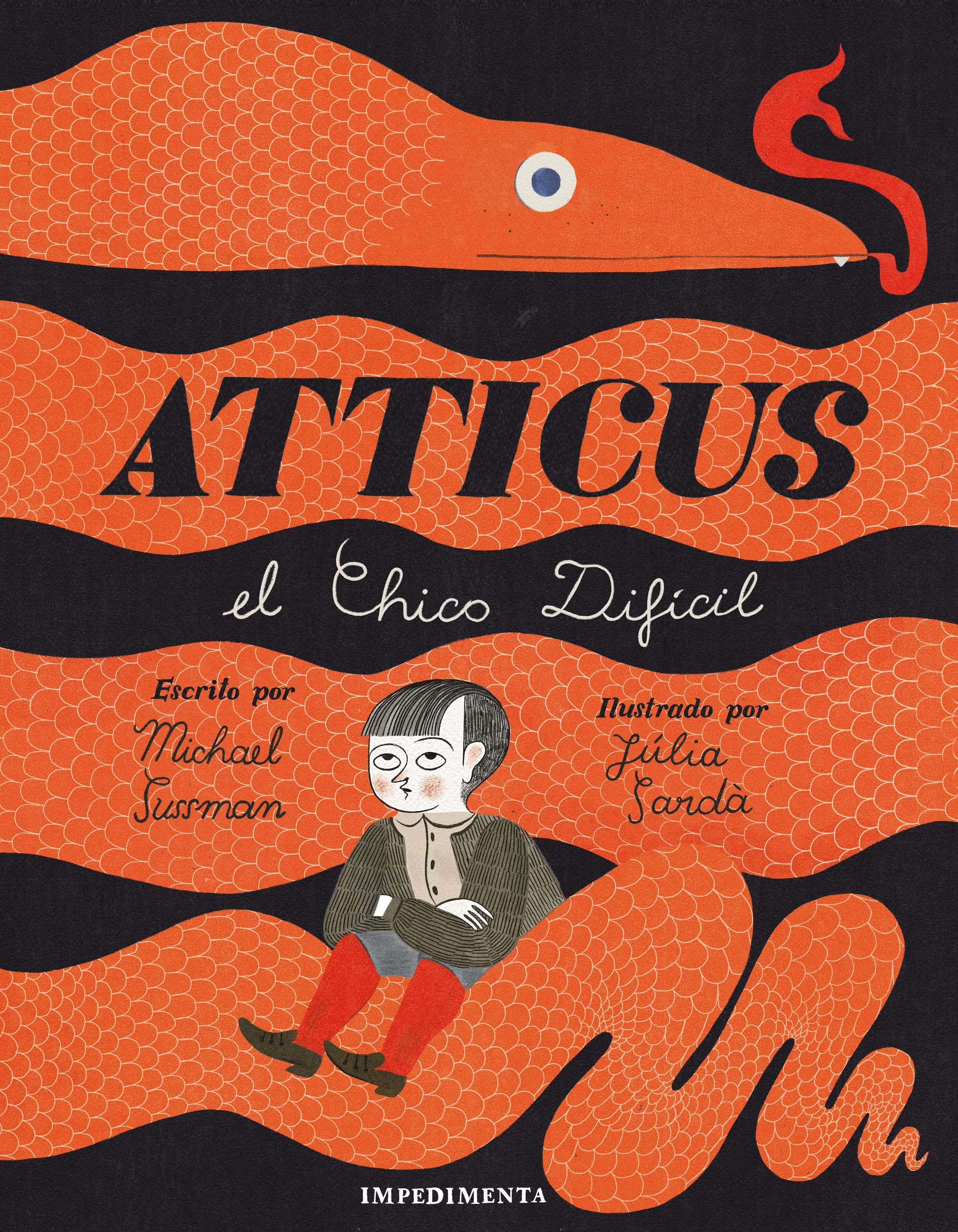 Atticus   «El chico difícil»