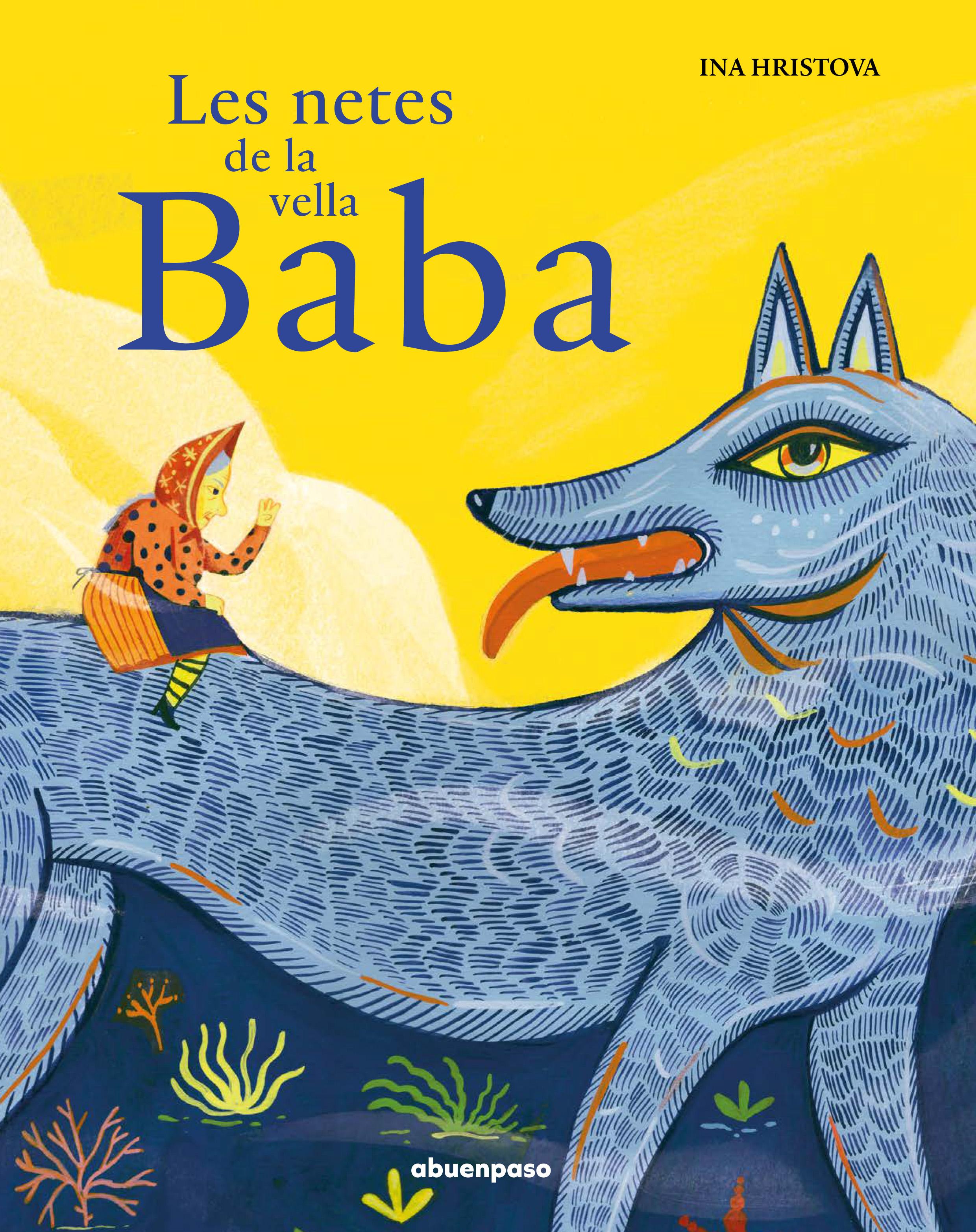 Les nétes de la vella Baba