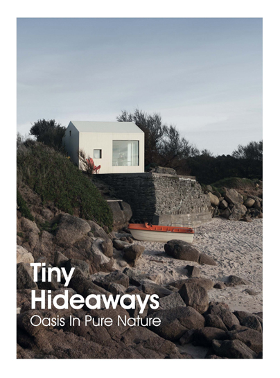 TINY HIDEAWAYS. Oasis In Pure Nature (9788417557201)