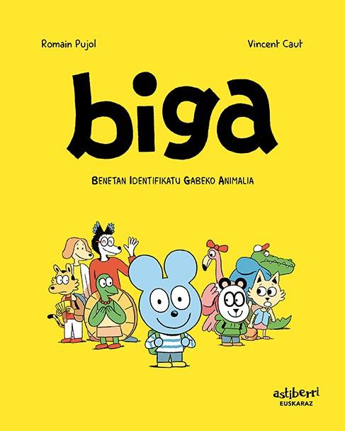 BIGA 1 (EUSKERA) «Benetan identifikatu gabeko animalia»