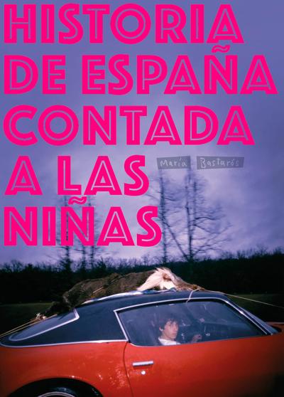 Historia de Españ–a contada a las ni–ñas