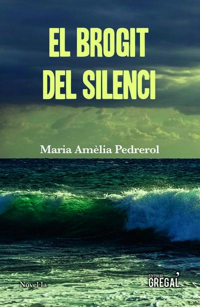 El brogit del silenci