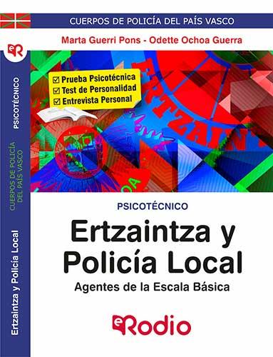 Ertzaintza y Policía Local. Agentes de la Escala Básica. Psicotécnico.