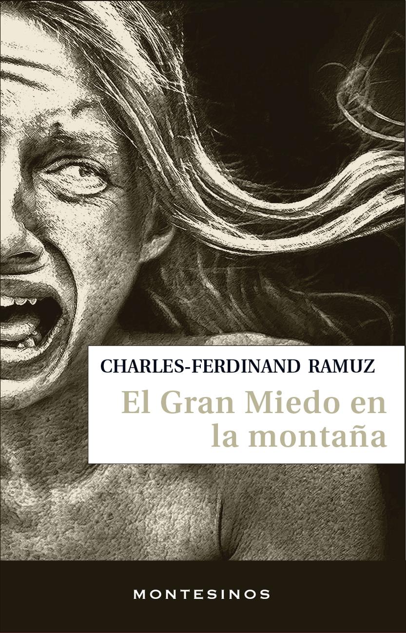 El gran miedo en la montaña