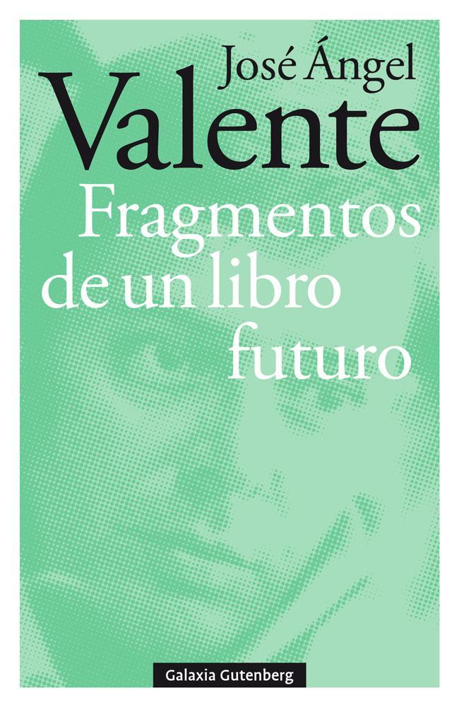 Fragmentos de un libro futuro- rústega