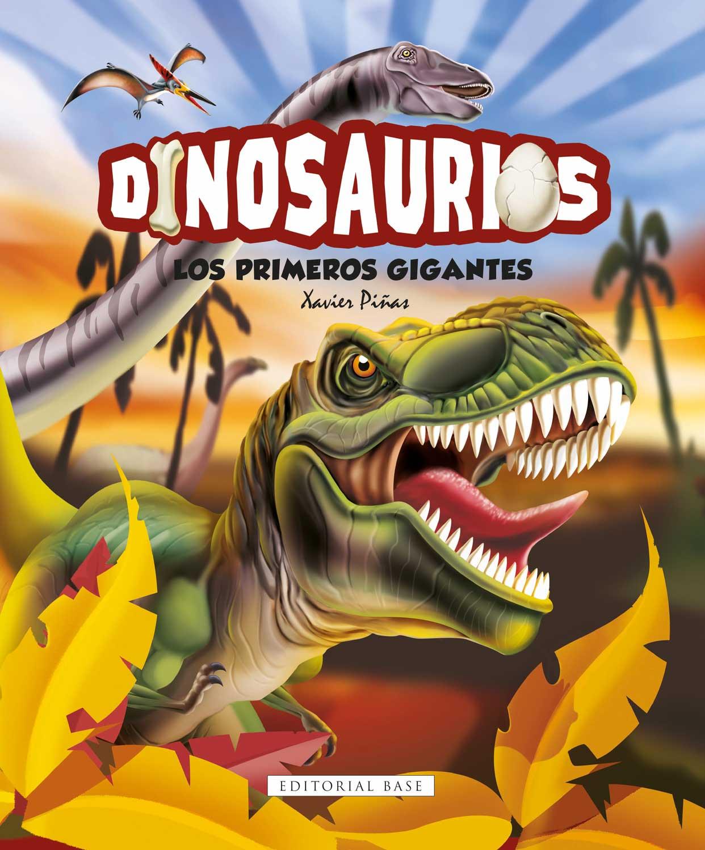 Dinosaurios. Los primeros gigantes
