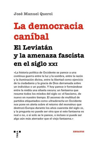DEMOCRACIA CANIBAL EL LEVIATAN LA AMENAZA FASCISTA,LA