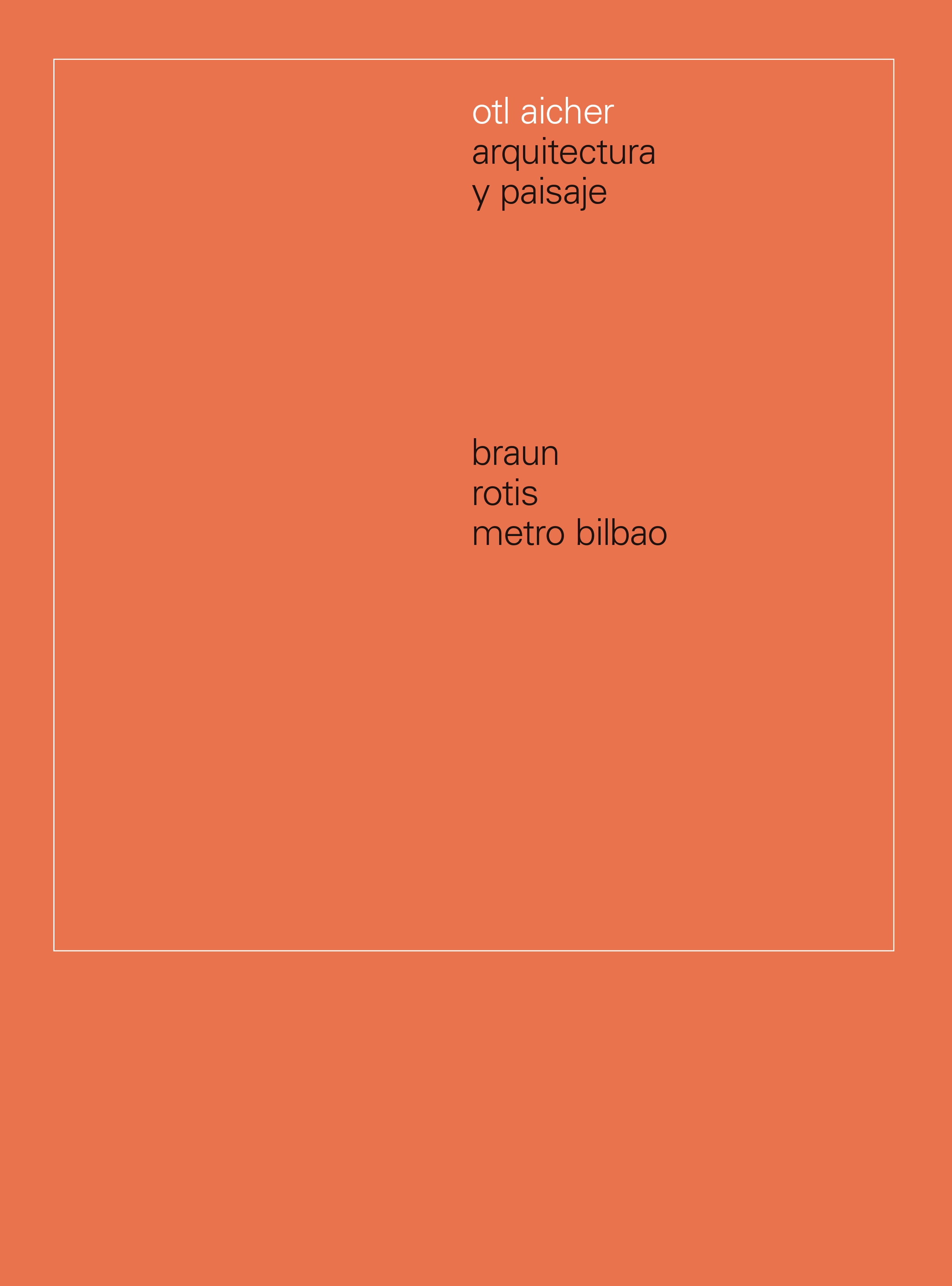 Otl Aicher.   «Arquitectura y Paisaje.»
