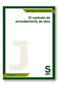 El contrato de arrendamiento de obra