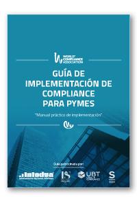 Guía de implementación de compliance para pymes   «Manual práctico de implementación»