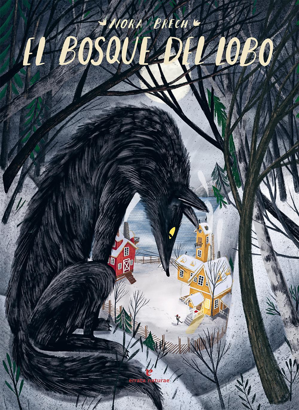 El bosque del lobo