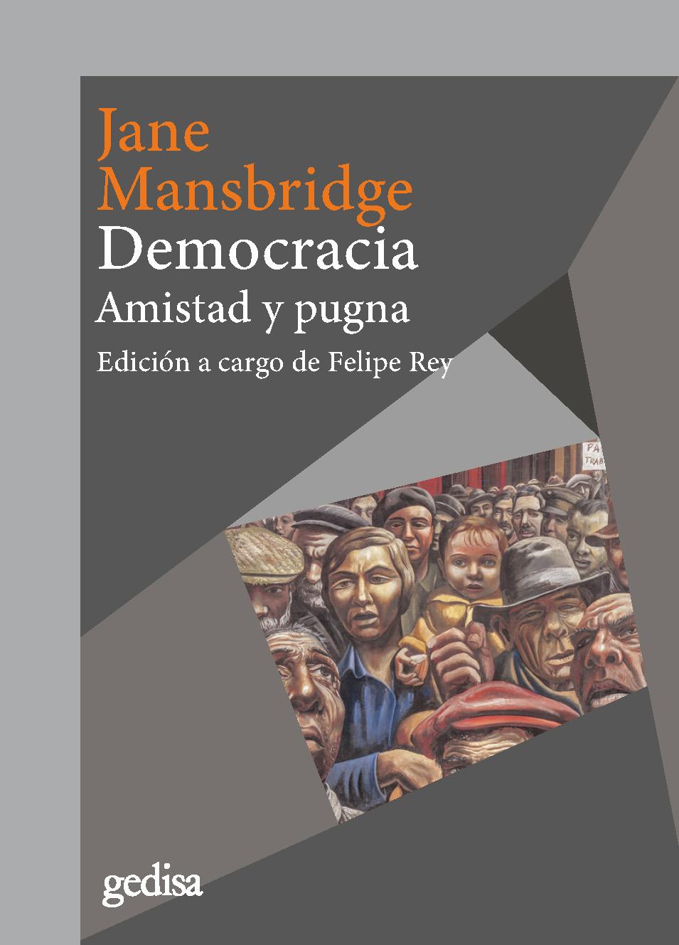 Democracia   «Amistad y pugna»