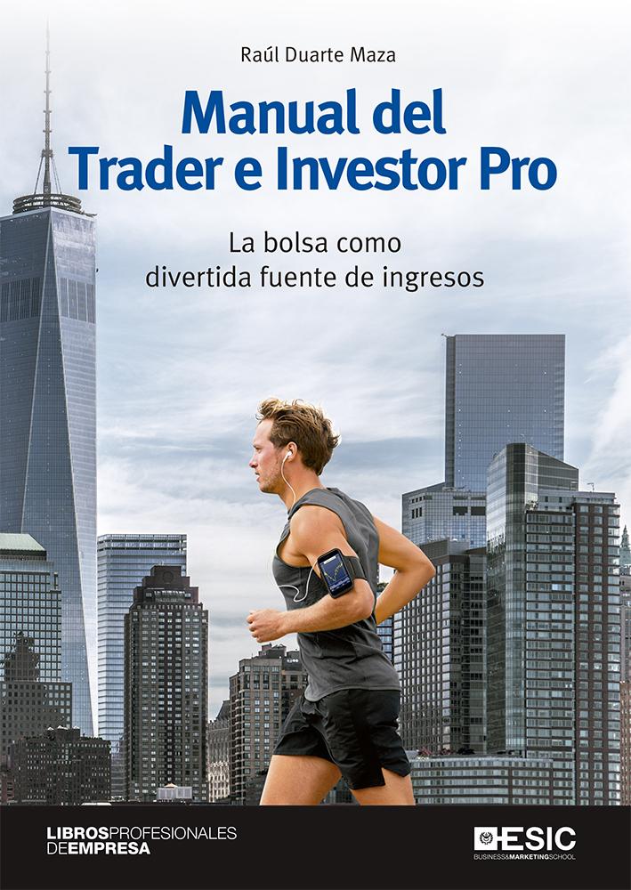 Manual del Trader e Investor Pro   «La bolsa como divertida fuente de ingresos»