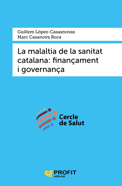 La malaltia de la sanitat catalana