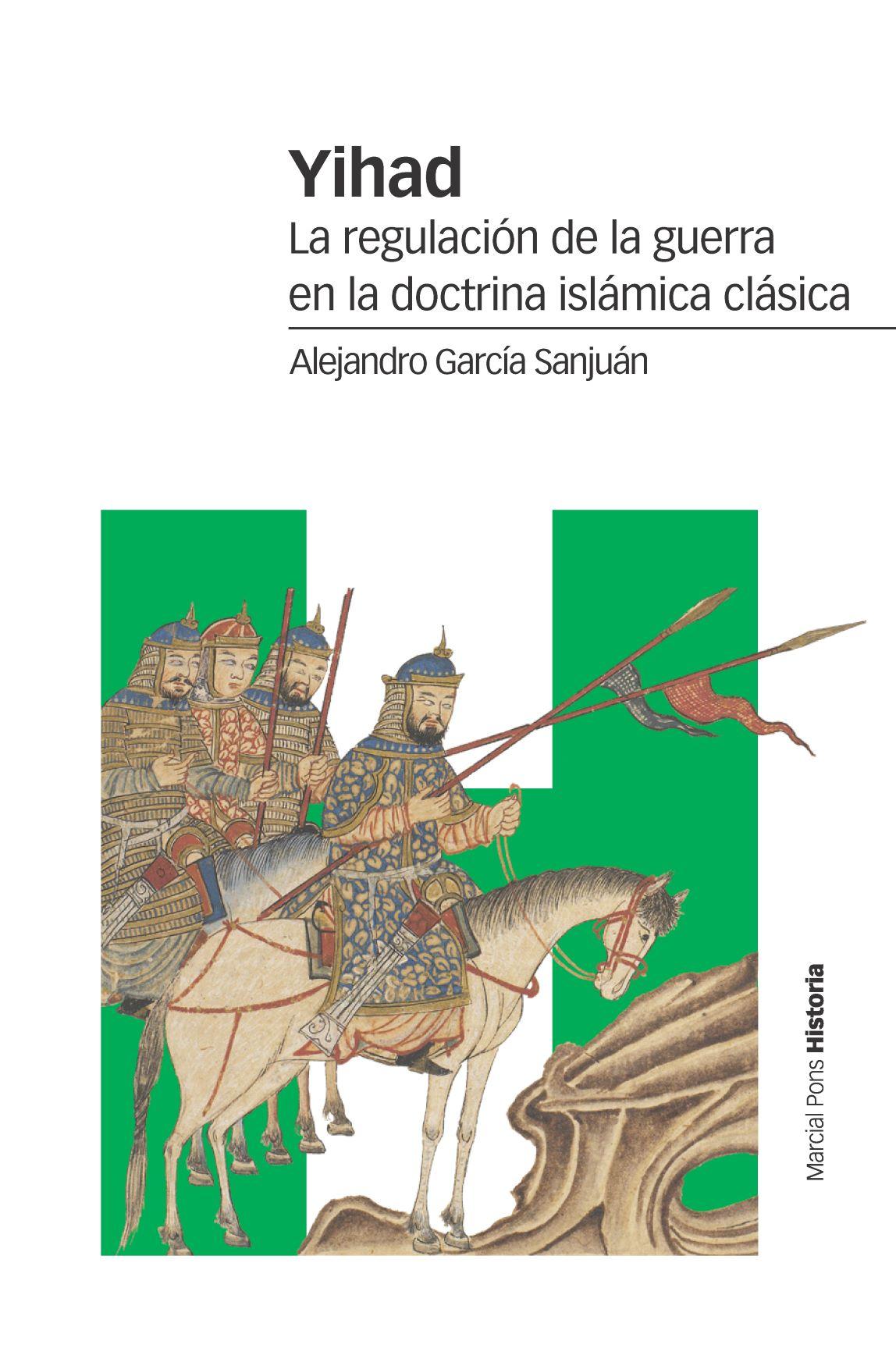 Yihad   «La regulación de la guerra en la doctrina islámica clásica»
