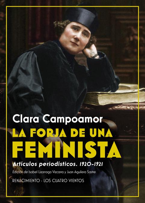 La forja de una feminista   «Artículos periodísticos. 1920-1921»