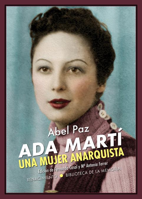 Ada Martí. Una mujer anarquista   «Ensayo biográfico»
