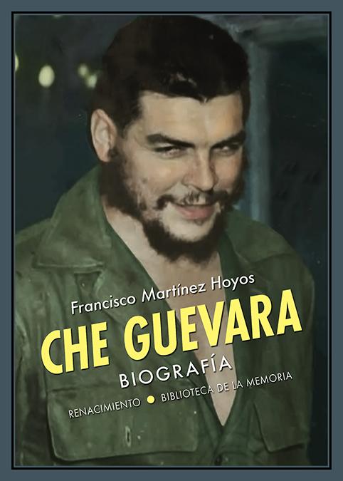 Che Guevara   «Biografía»