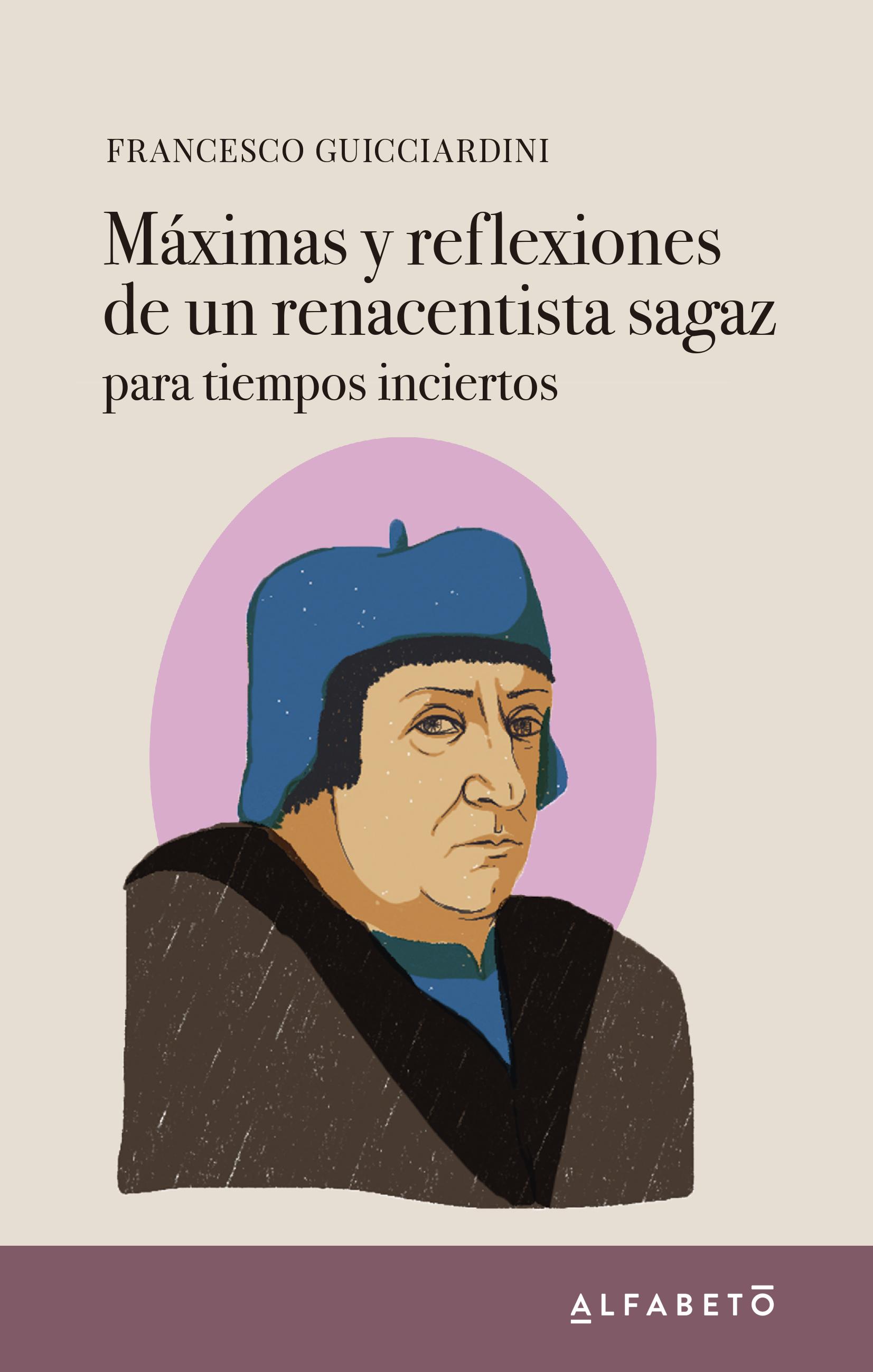 MAXIMAS Y REFLEXIONES DE UN RENACENTISTA