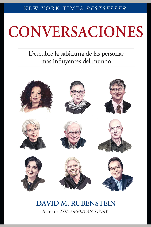 Conversaciones   «Descubre la sabiduría de las personas más influyentes del mundo»