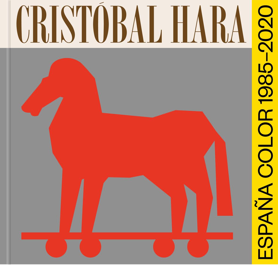 Cristobal Hara   «España, Color 1985-2020»