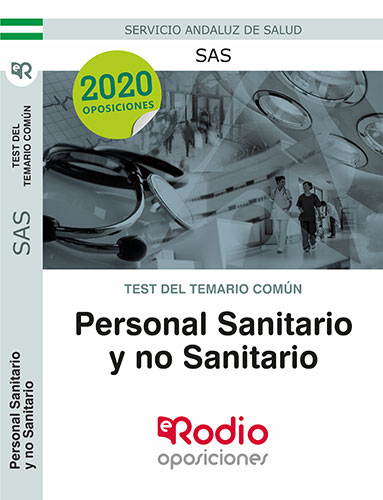 Test del Temario Común. Personal Sanitario y no Sanitario del SAS.